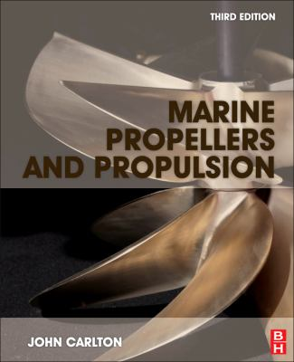 Marine Propellers and Propulsion  3rd 2012 edition cover