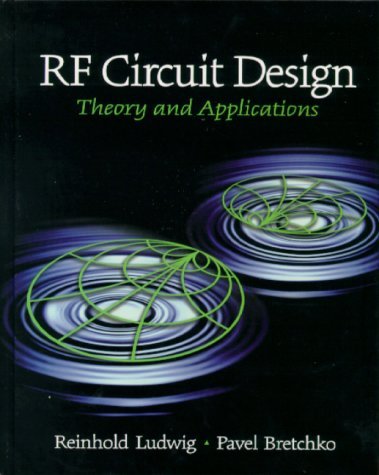 RF Circuit Design Theory and Applications 3rd 2000 9780130953230 Front Cover