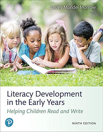 Literacy Development in the Early Years: Helping Children Read and Write  2019 9780134898230 Front Cover