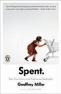 Spent Sex, Evolution, and Consumer Behavior  2010 edition cover