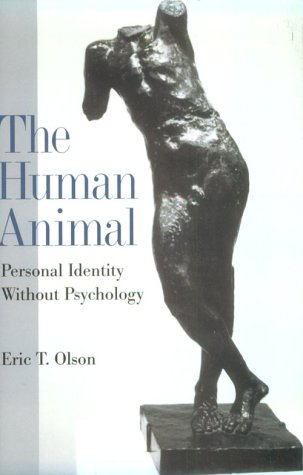 Human Animal Personal Identity Without Psychology  1999 edition cover