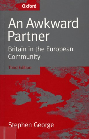 Awkward Partner Britain in the European Community 3rd 1998 (Revised) edition cover
