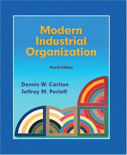 Modern Industrial Organization  4th 2005 (Revised) edition cover
