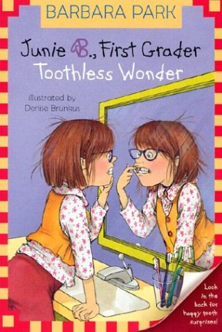 Junie B., First Grader - Toothless Wonder   2002 edition cover