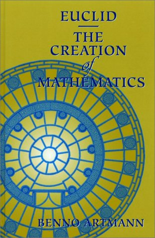 Euclid - The Creation of Mathematics   1999 edition cover