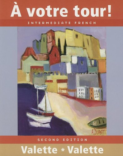 Votre Tour! Intermediate French 2nd 2007 edition cover