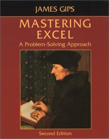 Mastering Excel A Problem-Solving Approach 2nd 2003 (Revised) edition cover