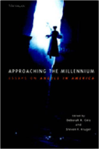 Approaching the Millennium Essays on Angels in America N/A edition cover