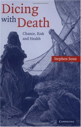 Dicing with Death Chance, Risk and Health  2003 9780521540230 Front Cover