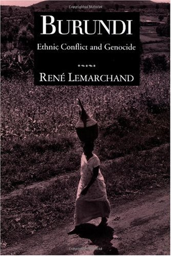 Burundi Ethnic Conflict and Genocide  1996 edition cover
