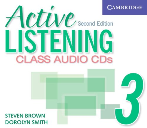 Active Listening 3 Class Audio CDs 2nd (Revised) 9780521678230 Front Cover