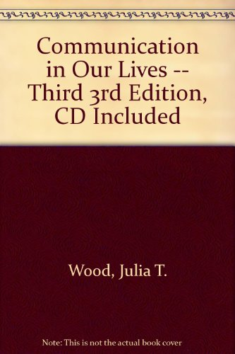 COMMUNICATION IN OUR LIVES-W/C 3rd 2003 9780534564230 Front Cover