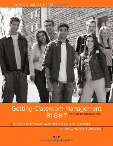 Getting Classroom Management Right Guided Discipline and Personalized Support in Secondary Schools  2009 edition cover