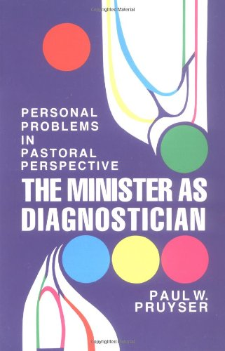 Minister As Diagnostician Personal Problems in Pastoral Perspective N/A edition cover