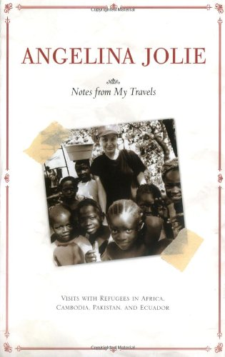 Notes from My Travels Visits with Refugees in Africa, Cambodia, Pakistan and Ecuador  2003 edition cover