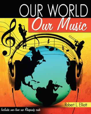 Our World Our Music  Revised 9780757567230 Front Cover