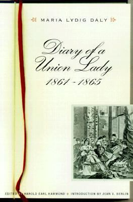 Diary of a Union Lady, 1861-1865   2000 edition cover