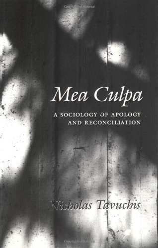 Mea Culpa A Sociology of Apology and Reconciliation N/A edition cover