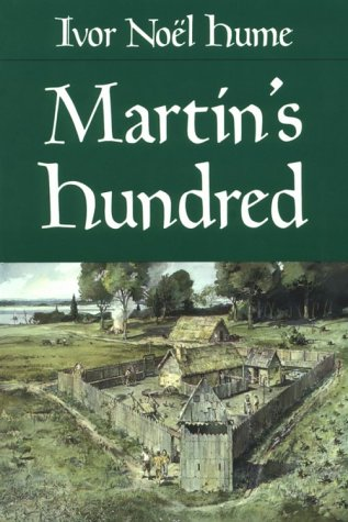 Martin's Hundred The Discovery of a Lost Colonial Virginia Settlement 2nd 1991 (Revised) edition cover