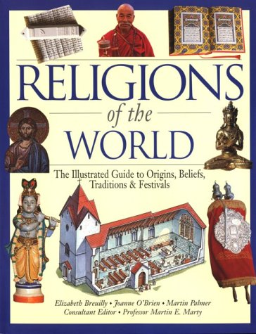 Religions of the World The Illustrated Guide to Origins, Beliefs, Traditions and Festivals  1997 edition cover