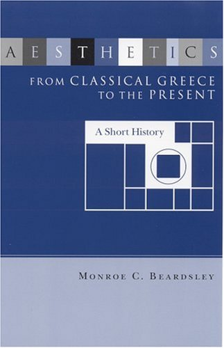 Aesthetics from Classical Greece to the Present A Short History  1975 (Reprint) 9780817366230 Front Cover