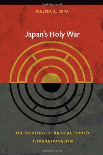 Japan's Holy War The Ideology of Radical Shinto Ultranationalism  2009 edition cover