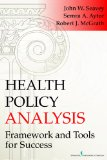 Health Policy Analysis Framework for Healh Care:   2014 edition cover