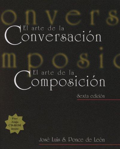 Arte de la Conversacion - El Arte de la Composicion  6th 2000 edition cover