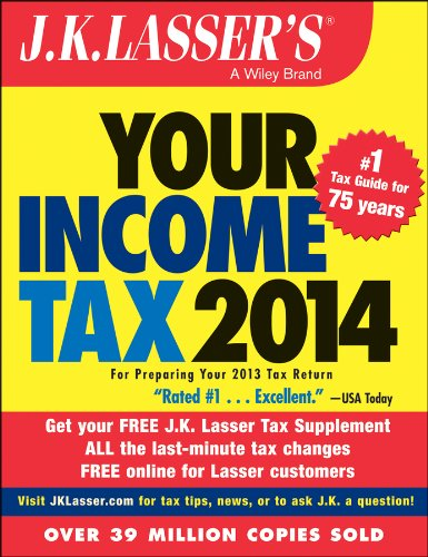 J. K. Lasser's Your Income Tax 2014 For Preparing Your 2013 Tax Return 4th 2013 edition cover
