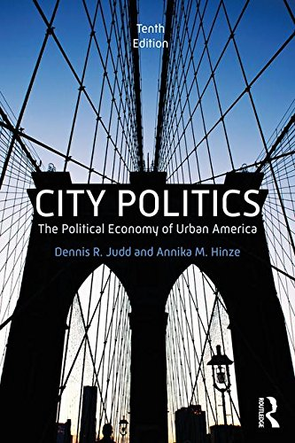 City Politics The Political Economy of Urban America 10th 2019 9781138055230 Front Cover