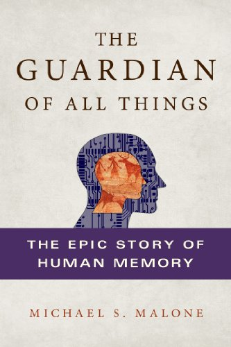 Guardian of All Things The Epic Story of Human Memory  2014 9781250023230 Front Cover