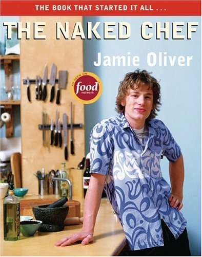 Naked Chef   1999 9781401308230 Front Cover