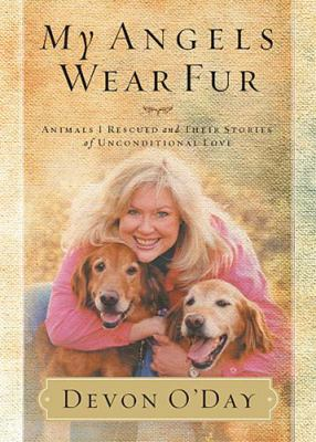 My Angels Wear Fur   2010 9781401605230 Front Cover