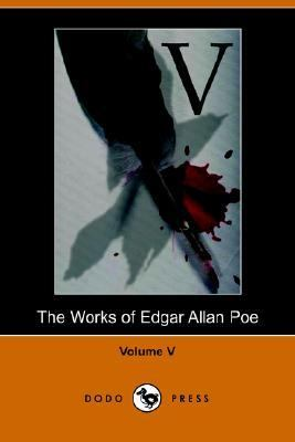 Works of Edgar Allan Poe - Volume 5 (Dod  N/A 9781406501230 Front Cover