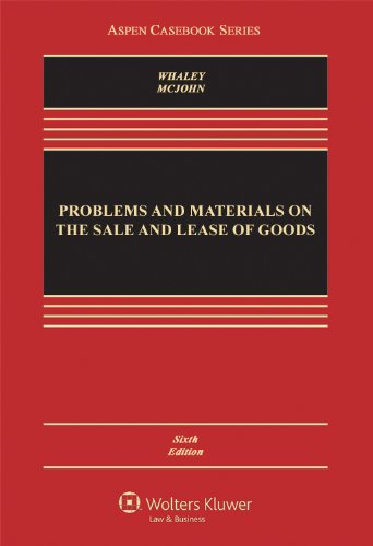 Problems and Materials on the Sale and Lease of Goods  6th 2012 (Revised) edition cover