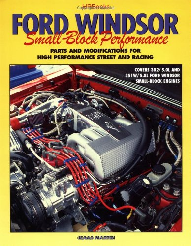 Ford Windsor Small-Block Performance Parts and Modifications for High Performance Street and Racing  1999 9781557883230 Front Cover
