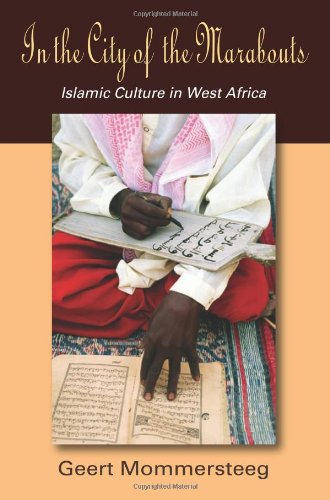 In the City of the Marabouts Islamic Culture in West Africa  2012 edition cover
