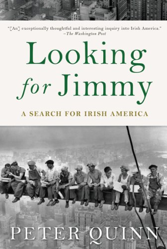 Looking for Jimmy A Search for Irish America N/A 9781590200230 Front Cover