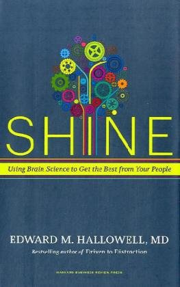 Shine Using Brain Science to Get the Best from Your People  2010 edition cover