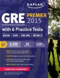 GRE� Premier 2015 with 6 Practice Tests Graduate Record Examination N/A 9781618656230 Front Cover
