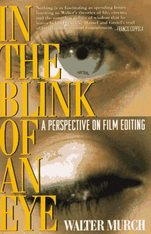 In the Blink of an Eye : A Perspective on Film Editing N/A edition cover