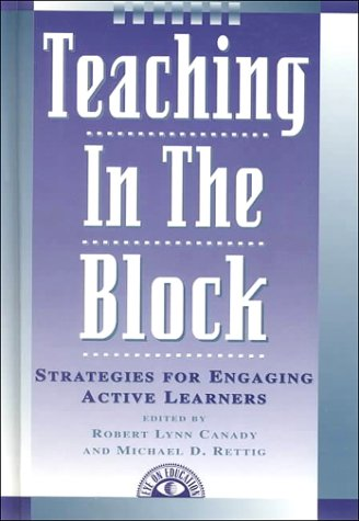 Teaching in the Block Strategies for Engaging Active Learners  1996 edition cover
