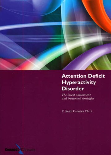 Attention Deficit Hyperactivity Disorder The Latest Assessment and Treatment Strategies 3rd 2006 (Revised) edition cover