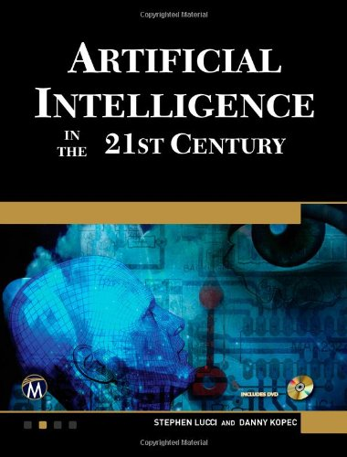 Artificial Intelligence in the 21st Century  N/A 9781936420230 Front Cover