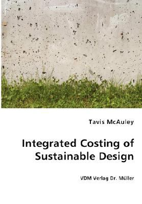 Integrated Costing of Sustainable Design N/A 9783836454230 Front Cover