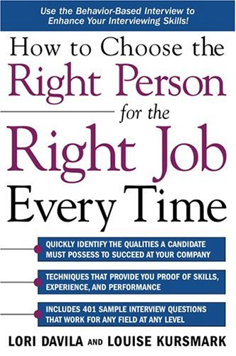 How to Choose the Right Person for the Right Job Every Time   2005 edition cover