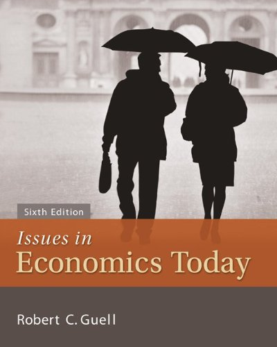 Issues in Economics Today  6th 2012 edition cover
