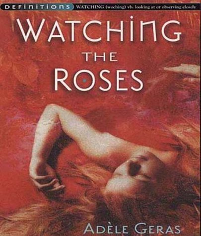 WATCHING THE ROSES N/A edition cover
