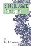 Bioconjugate Techniques N/A 9780123886231 Front Cover