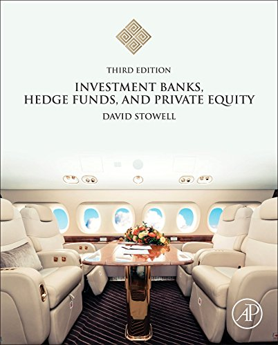 Investment Banks, Hedge Funds, and Private Equity  3rd 2018 9780128047231 Front Cover